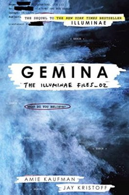 Gemina (Illuminae Files #2) by Amie Kaufman and Jay Kristoff